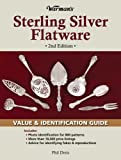 Warman's Sterling Silver Flatware: Value & Identification Guide, 2nd Edition