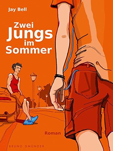 Jay Bell - Zwei Jungs im Sommer