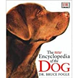 The New Encyclopedia of the Dog (0135135540) by DK Publishing