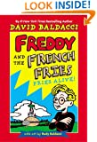 Fries Alive! (Freddy and the French Fries No.1)
