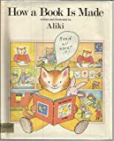 How a Book Is Made (0690044968) by Aliki Brandenberg