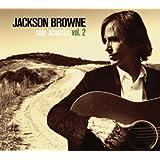 Solo Acoustic, Vol. 2 ~ Jackson Browne