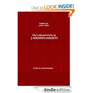 The Collected Works of J. Krishnamurti: 1958-1960: Volume 11: Crisis in Consciousness