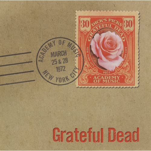 The Grateful Dead - Dick's Picks 30 - Academy Of Music NY 3/25 and 3/28/72