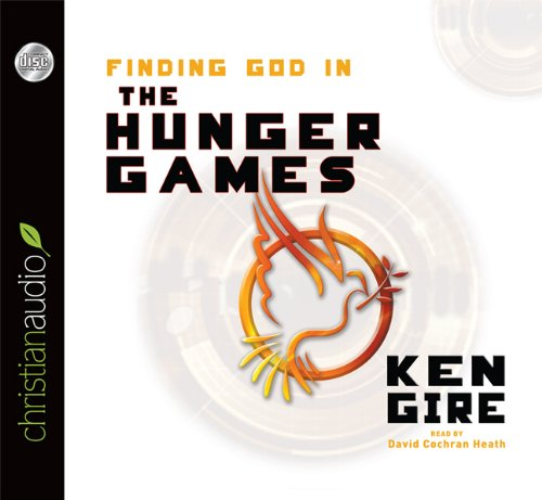 Finding God in the Hunger Games [Audiobook]