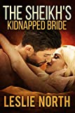 The Sheikh's Kidnapped Bride (The Sharqi Sheikhs Series Book 3)
