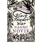 Black Powder War (0007219164) by Naomi Novik