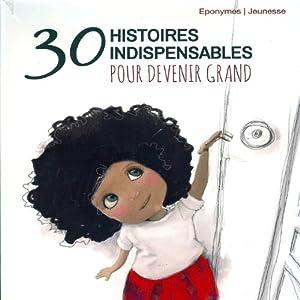 30 histoires indispensables pour devenir grand Audiobook