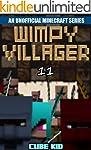 Minecraft: Wimpy Villager: Book 11 (A...