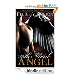 Her Dark Angel (Her Angel Romance Series Book 1)