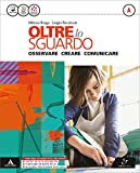 Oltre lo sguardo. Vol. A-B. Atlante autori-Album. Con e-book. Con espansione online. Per la Scuola media