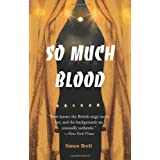 So Much Bloodby Simon Brett