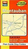 echange, troc Plans Blay Foldex - Plan de ville : Montauban (avec un index)