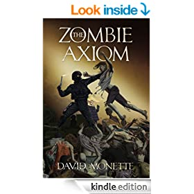 The Zombie Axiom (In the Time of the Dead Book 1)