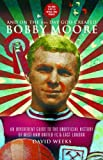 And On The 6th Day God Created Bobby Moore