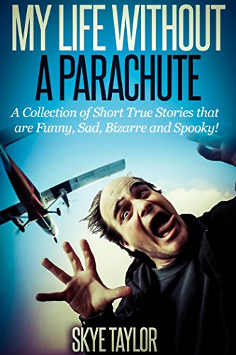 Free Kindle Book : My Life Without a Parachute