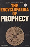img - for The Encyclopaedia of Prophecy book / textbook / text book