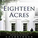 Eighteen Acres: A Novel