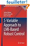 S-Variable Approach to LMI-Based Robu...