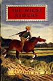 img - for The Wilde Riders book / textbook / text book