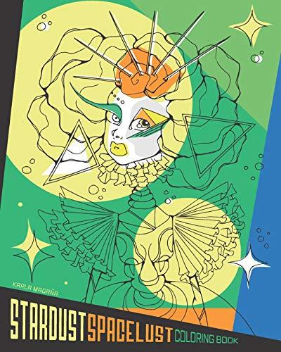 Stardust Space Lust Coloring Book [Magana, Karla] (Tapa Blanda)