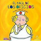 El baul de los oficios. Un libro sobre las vocales (Coleccion el Baul) (Spanish Edition)