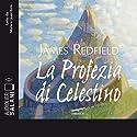 La profezia di Celestino Audiobook by James Redfield Narrated by Monica Guerritore