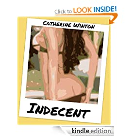 Indecent (The Stacy Smith Stories)