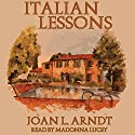 Italian Lessons Audiobook by Joan L. Arndt Narrated by Madonna Lucey