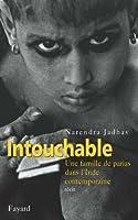 Intouchable : Une famille de parias dans l'Inde contemporaine (Litt�rature �trang�re)