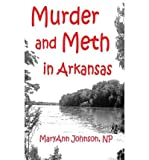 [ MURDER AND METH IN ARKANSAS ] By Johnson, Maryann ( Author) 2012 [ Paperback ]