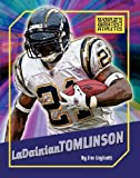 LaDainian Tomlinson (World's Greatest Athletes)