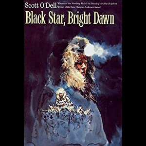 Black Star, Bright Dawn | [Scott O'Dell]