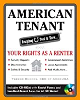 American Tenant: Everything U Need to Know About Your Rights as a Renter (American Real Estate)