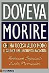 Doveva morire: Chi ha ucciso Aldo Mor...