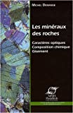 Les minraux des roches : Caractres optiques Composition chimique Gisement