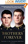 Brothers Forever: The Enduring Bond b...