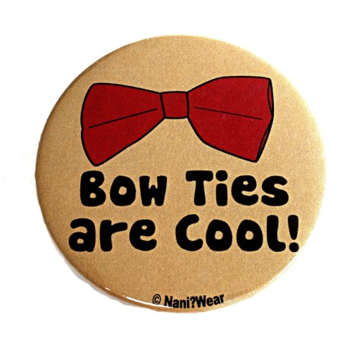 Doctor Who Button: 'Bow Ties Are Cool'