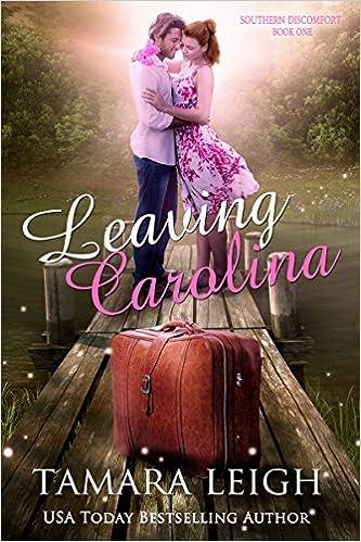 LEAVING CAROLINA: Southern Discomfort Series: Book One