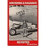 Hiroshima and Nagasaki Revisited (0961520671) by Beser, Jacob