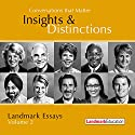 Conversations That Matter: Insights & Distinctions - Landmark Essays, Volume 2 (       UNABRIDGED) by Steve Zaffron, Laurel Scheaf, Mark Spirtos, Jane Wright, Cathy Elliott Narrated by Gale LeGassick, Steve Zaffron, Laurel Scheaf, Mark Spirtos, Jane Wright, Cathy Elliott
