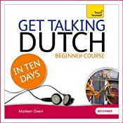 Get Talking Dutch in Ten Days | [Marleen Owen]