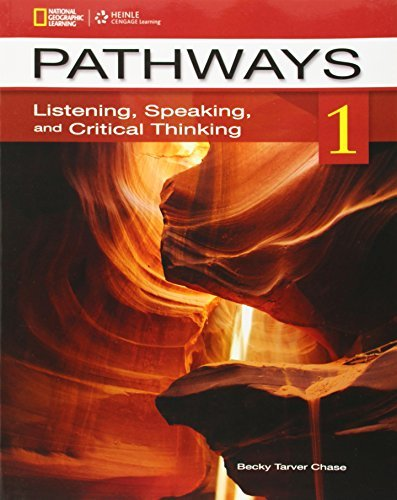 Pathways 1: Listening, Speaking and Critical Thinking. Student Book by Rebecca Tarver Chase (2012-03-01)