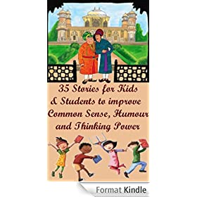 35 Stories for Kids & Students to Improve Common Sense, Humor and Thinking power