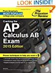 Cracking the AP Calculus AB Exam, 201...