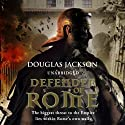Defender of Rome (       UNABRIDGED) by Douglas Jackson Narrated by Cornelius Garrett