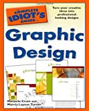 The Complete Idiots Guide to Graphic Design