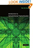 Introduction to Conventional Transmission Electron Microscopy (Cambridge Solid State Science Series)