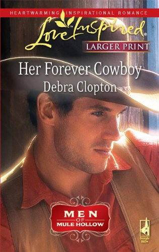 Image for Her Forever Cowboy (Steeple Hill Love Inspired (Large Print))