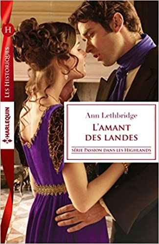 Passion dans les Highlands Tome 1 : L'amant des Landes de Ann Lethbridge 51a2PShCZkL._SX323_BO1,204,203,200_
